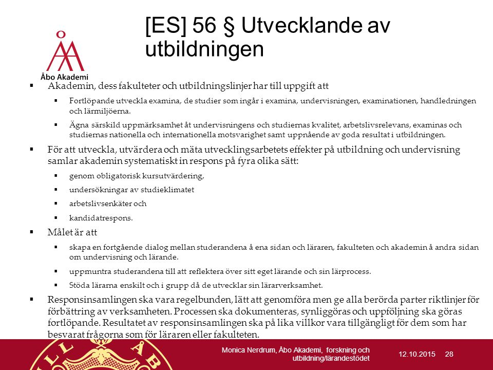 [ES] 56 § Utvecklande av utbildningen